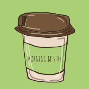 Morning Misery