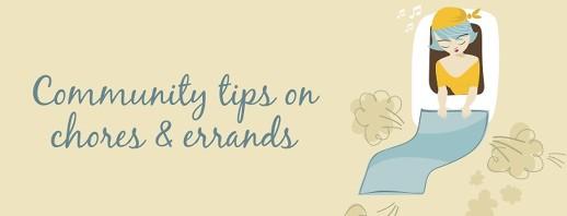 Community Tips on Chores & Errands image