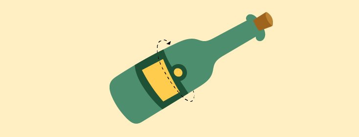 Turn the Bottle, Not the Cork