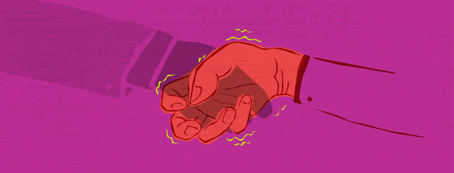 A crumpled hand is being crushed under the grip of a seemingly normal handshake, with pain squiggly lines resonating from the joints.