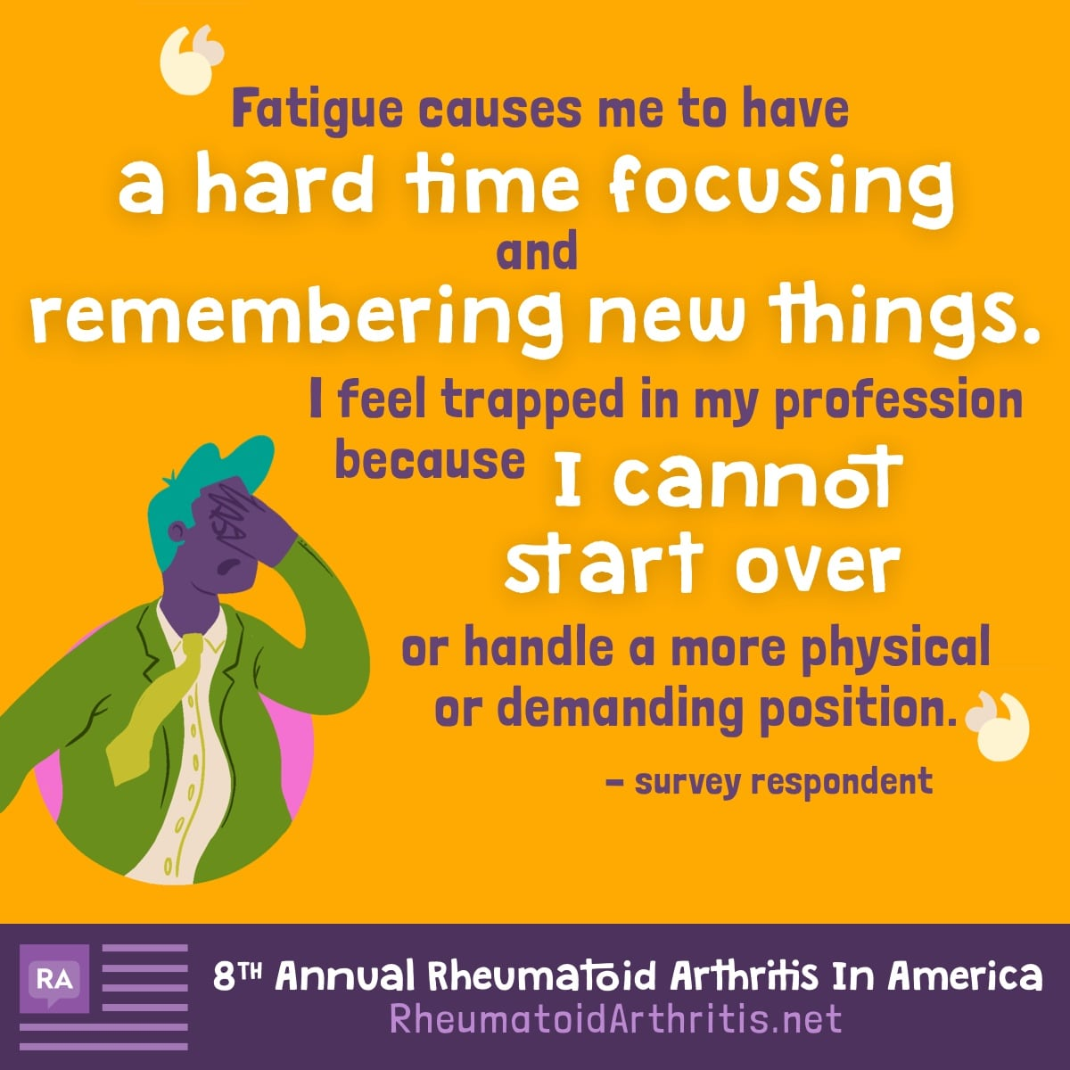 Quote describing impact of fatigue on work and career.